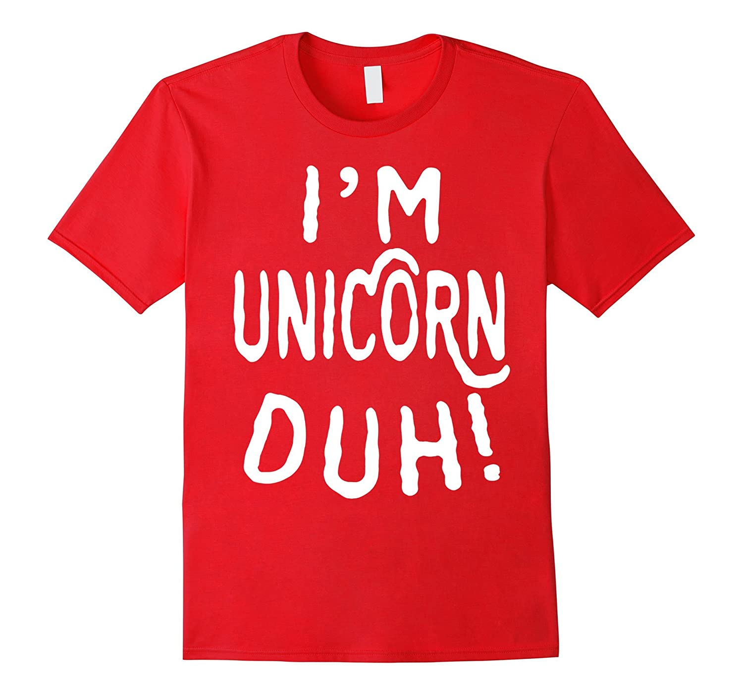 I'm Unicorn Duh Shirt T-Shirts Funny Christmas Day Shirt-ANZ