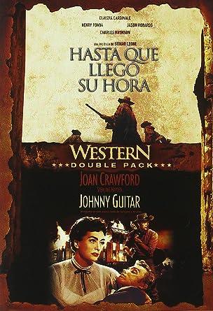 Hasta que Llegó su Hora + Johnny Guitar [DVD]: Amazon.es: Varios: Cine y Series TV