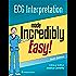 ECG Interpretation Made Incredibly Easy! (Incredibly Easy! Series®)