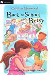Back to School with Betsy (Odyssey/Harcourt Young Classic) Kindle Edition