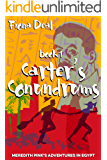 Carter's Conundrums - Book 1 of Meredith Pink's adventures in Egypt (English Edition)