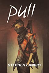 Pull (Deep Darkness Book 1) Kindle Edition