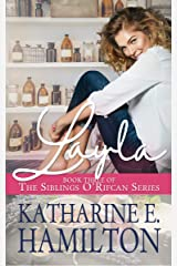 Layla: Book Three of the Siblings O'Rifcan Series Kindle Edition