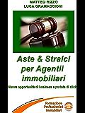 Aste & Stralci per agenti immobiliari