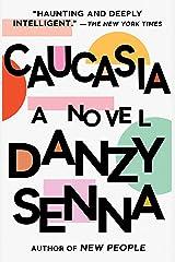 Caucasia: A Novel Paperback