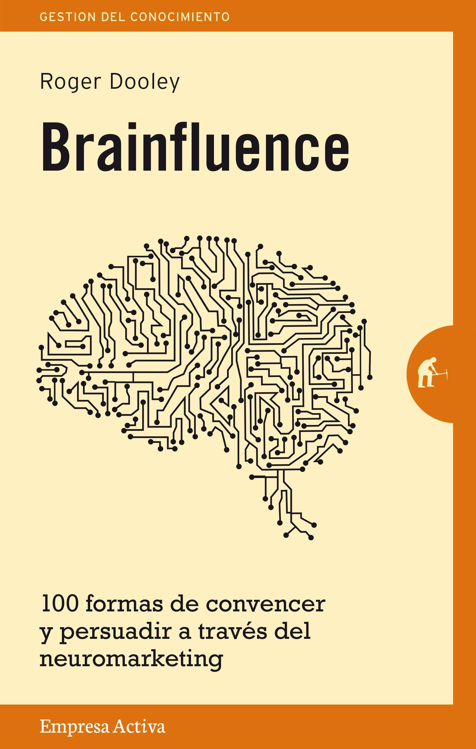 Brainfluence (Spanish Edition)