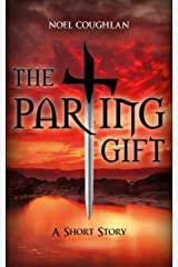 The Parting Gift (The Golden Rule) Kindle Edition