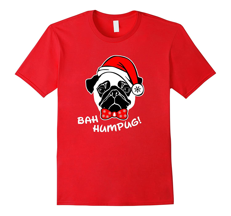 Bah Hum Pug Funny Christmas Holiday TShirt-Art
