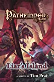 Pathfinder Tales: Liar's Island: A Novel