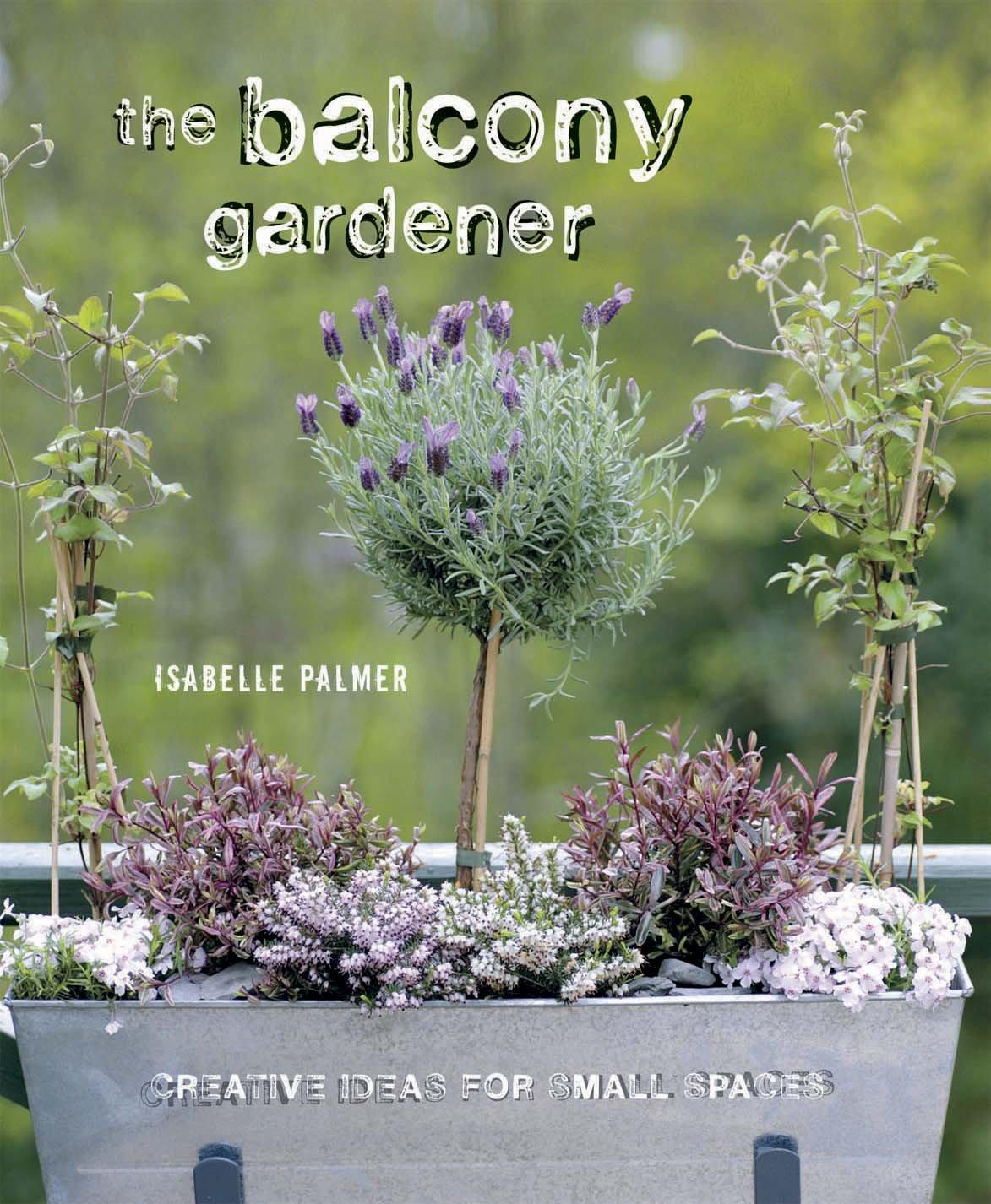 The Balcony Gardener PDF