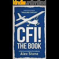 CFI! The Book: A Satirical Aviation Comedy