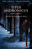 Titus Andronicus: Revised Edition (The Arden Shakespeare Third Series)