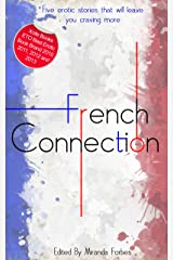 French Connection - A collection of five erotic stories Kindle Edition