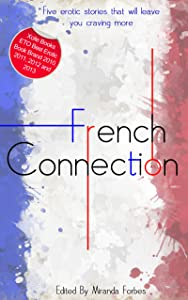 French Connection - A collection of five erotic stories
