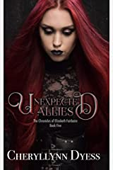 Unexpected Allies (The Chronicles of Elizabeth Fairbairn Book 5) Kindle Edition