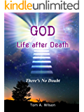 GOD Life after Death (English Edition)