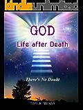 GOD Life after Death (English Edition)