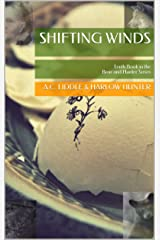 Shifting Winds: Tenth Book in the Bear and Hunter Series Kindle Edition