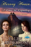 A love So Legendary with Special Introduction Edition (Harvey House Series Book 1)