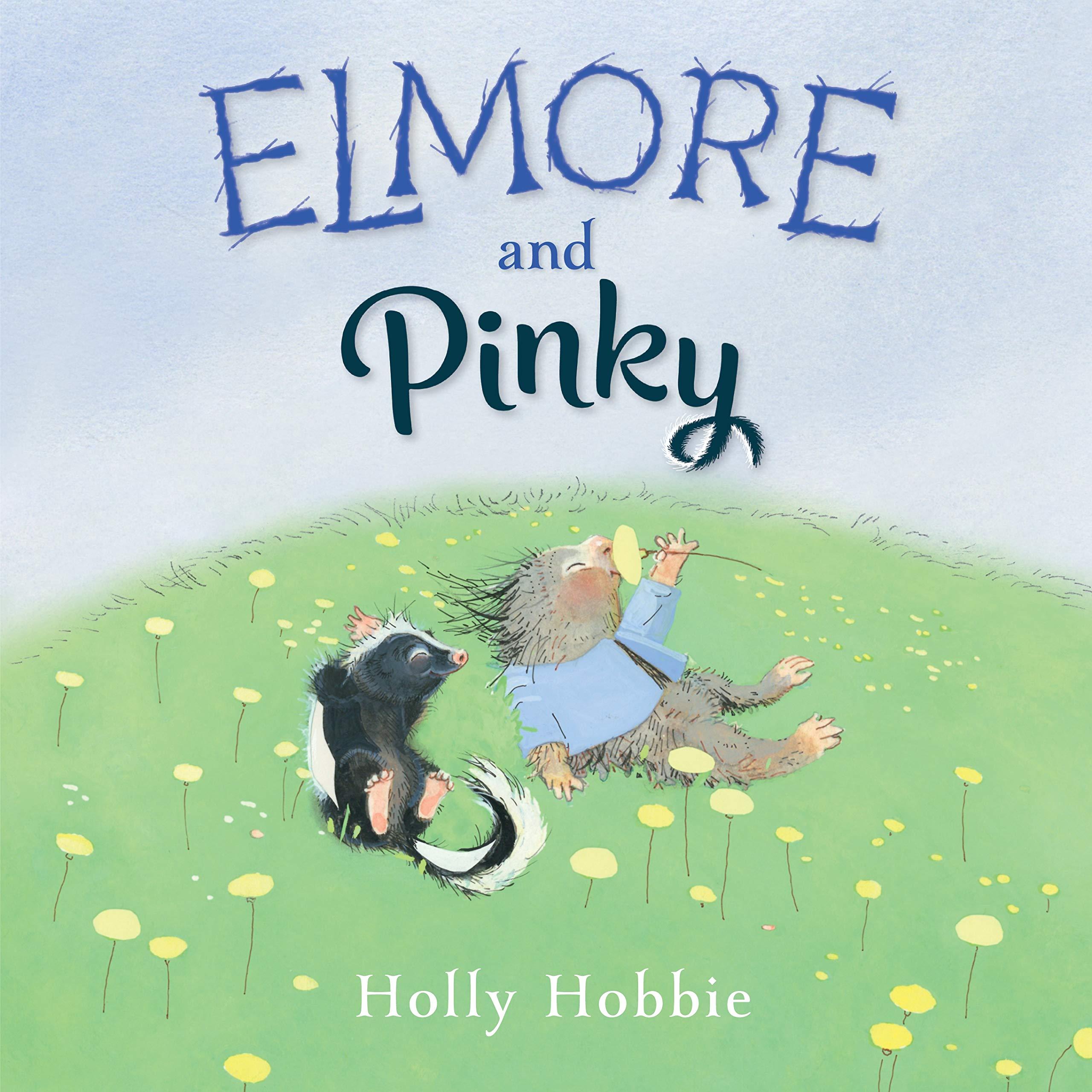 Elmore and Pinky: Hobbie, Holly: 9781524770815: Amazon.com: Books