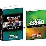 The Certified Six Sigma Green Belt Handbook + ASQ CSSGB Study Guide (Set)
