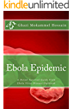 Ebola Epidemic: A Detail Survival Guide From Ebola Virus Disease Outbreak