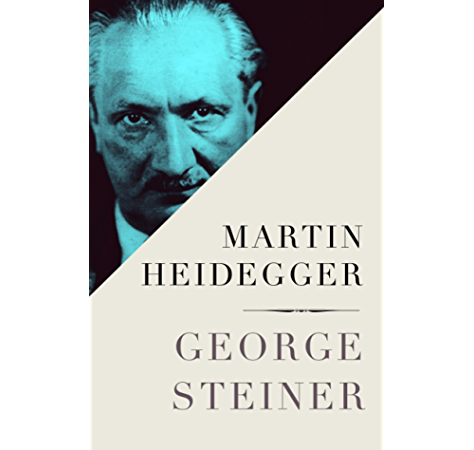 Amazon Com Martin Heidegger Ebook Steiner George Kindle Store