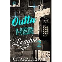 Outta Her League 2