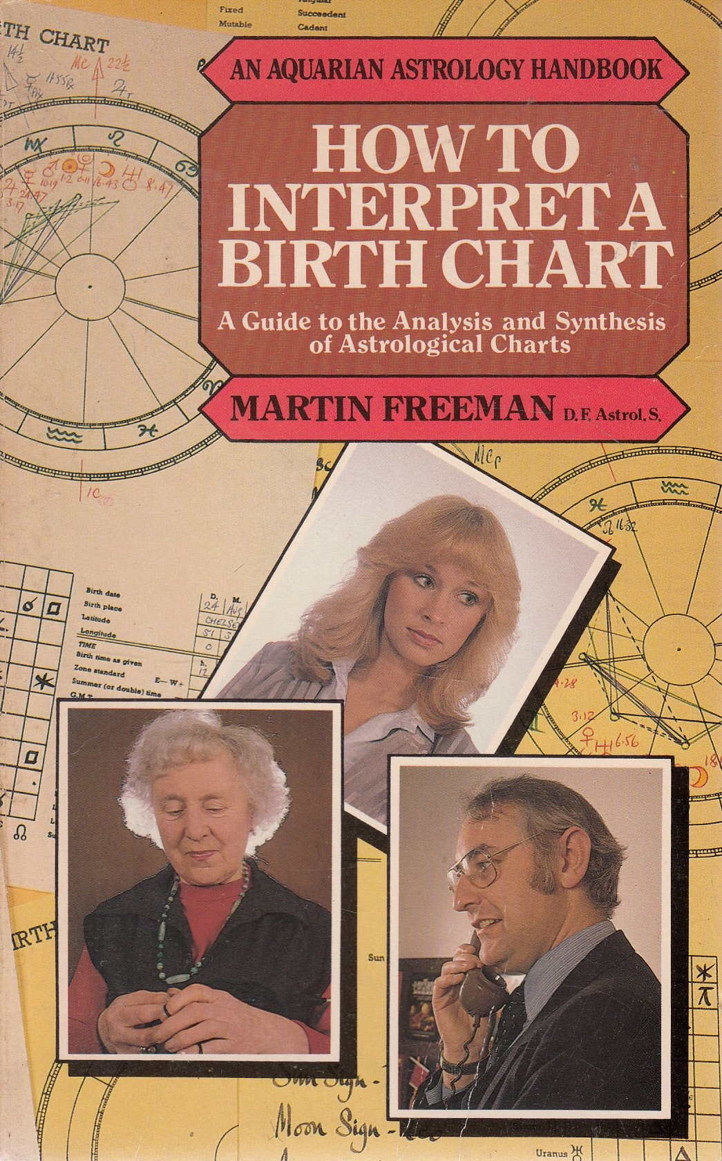 How To Interpret A Birth Chart Guide The Analysis And Synthesis Of Astrological Charts Astrology Handbooks Amazonde Martin Freeman Fremdsprachige
