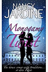 Monogamy Twist: A Romantic Comedy Mystery bursting with Ancestral and Dickensian Quirks Kindle Edition