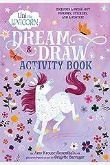 Uni the Unicorn Dream & Draw Activity Book Paperback