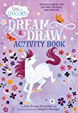 Uni the Unicorn Dream & Draw Activity Book