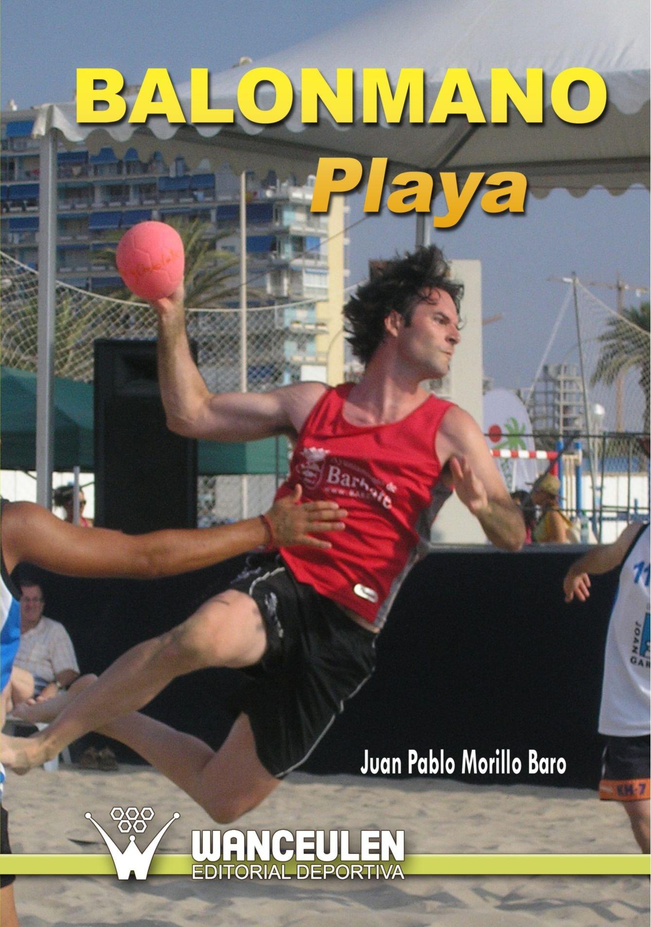 Balonmano Playa (Spanish Edition): Juan Pablo Morillo Baro ...