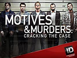 Motives & Murders Cracking the Case Season 1
