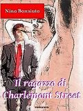 Il ragazzo di Charlemont Street: Due giovani uomini, la passione e la verde Irlanda