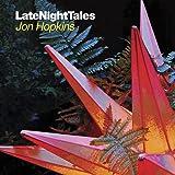 Late Night Tales - Jon Hopkins - [帯解説 / 初回盤のみアンミックス音源(MP3/WAV)DLコード封入 / 国内仕様輸入盤CD] (BRALN39)