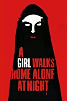 A Girl Walks Home Alone at Night (English Subtitled)