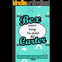 Bex Carter 8: Camp-Lie-A-Lot (The Bex Carter Series)