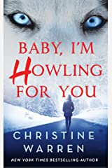 Baby, I'm Howling For You (Alphaville Book 1) Kindle Edition