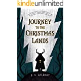 Journey to the Christmas Lands (Secret Library Short Reads, Book 1) (The Secret Library)