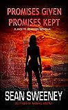 Promises Given, Promises Kept: A Jaclyn Johnson novella (Jaclyn Johnson, code name Snapshot series)
