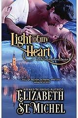 Light of My Heart: Duke of Rutland Series Book II Kindle Edition