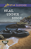 SEAL Under Siege (Men of Valor)