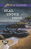 SEAL Under Siege (Men of Valor Book 2)