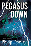 Pegasus Down: A Donovan Nash Thriller (Donovan Nash Thrillers)