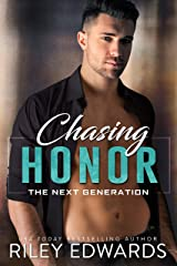 Chasing Honor (The Next Generation Book 2) Kindle Edition