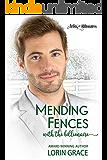 Mending Fences with the Billionaire: A Clean Billionaire Romance (Artists & Billionaires Book 1)