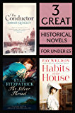 3 Great Historical Novels: Habits of the House, The Silver Thread, The Conductor