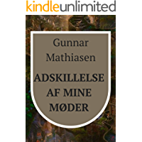 Adskillelse af mine møder (Danish Edition)