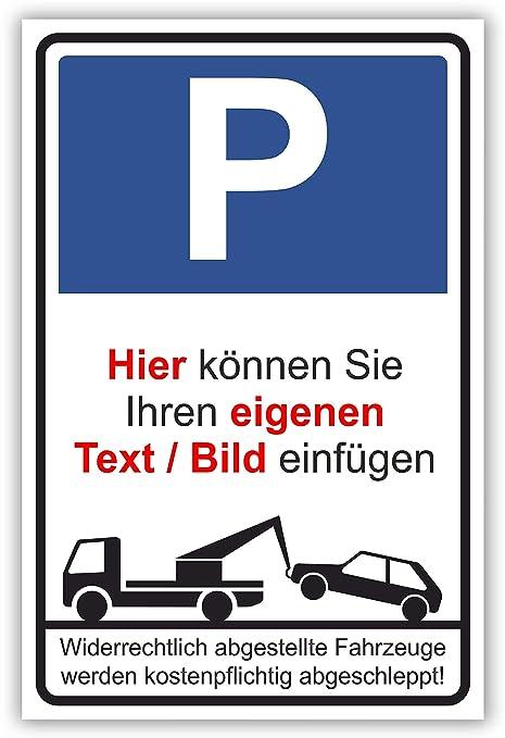 4 Schrauben Parkverbot Parken verboten Schild Privatgrundst/ück ANPASSBAR Nr Material Kunststoff mit 4 Bohrungen hier Gr/ö/ße DIN A4 29,5 x 21 cm in verschiedenen Gr/ö/ßen und Materialien 54